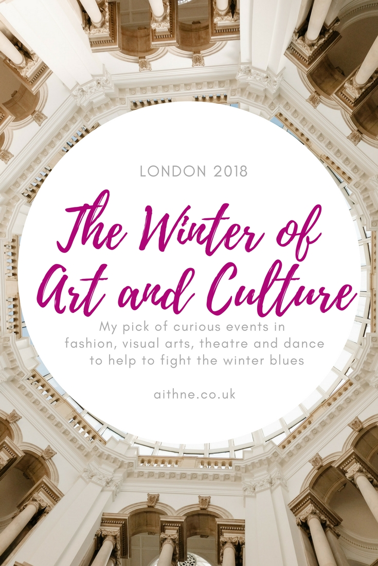 Aithne - Winter of Art and Culture in London in 2018
